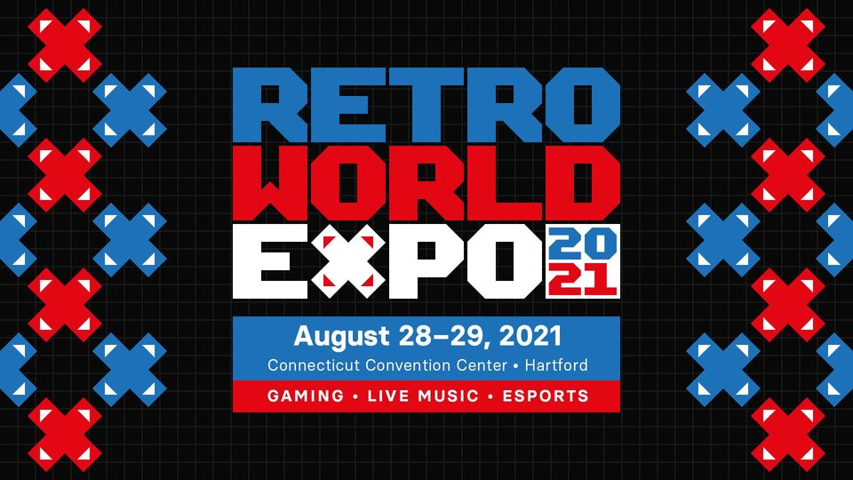 RetroWorld Expo (RTX) 2021 - Hartford Expo Center